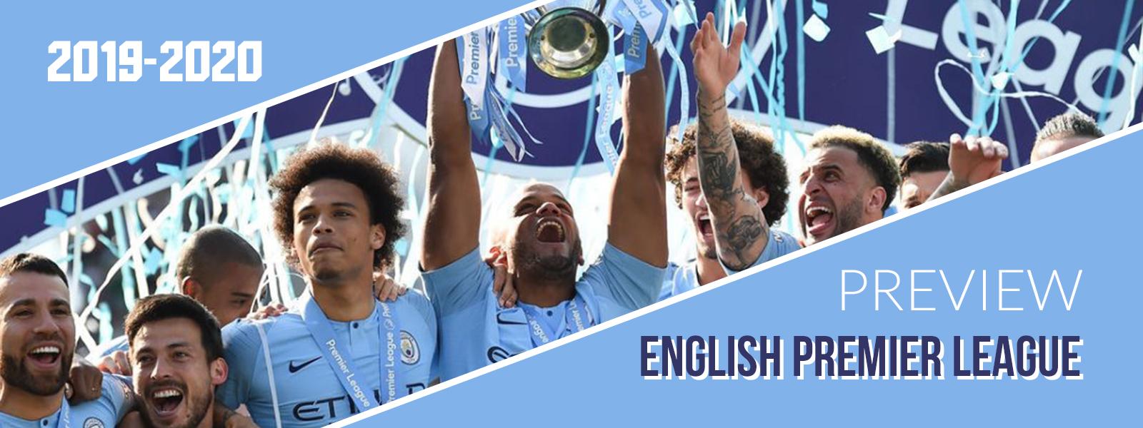 2019-2020 English Premier League Preview