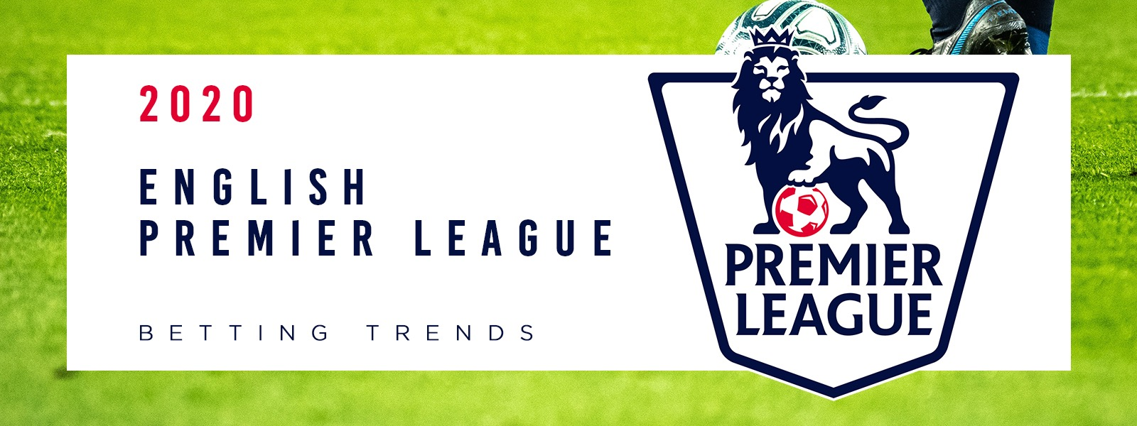 English Premier League Betting Trends