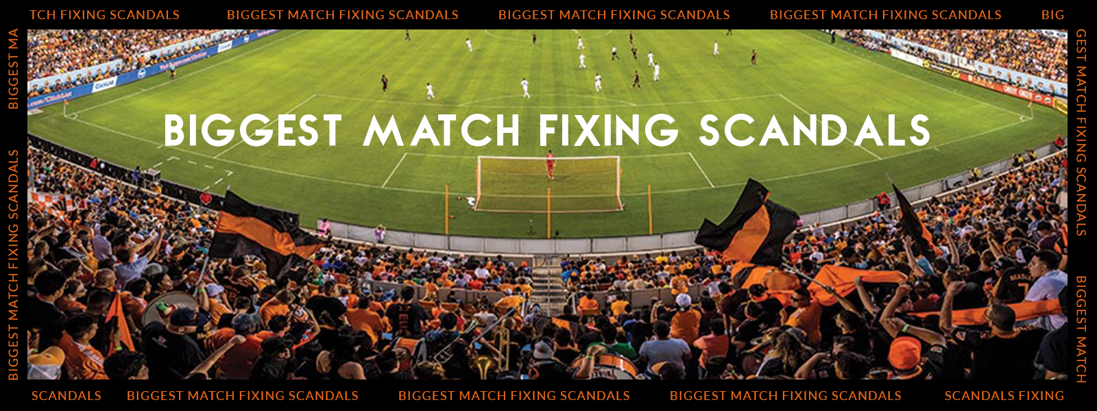 History Biggest Match Fixing Scandals [Infographic]