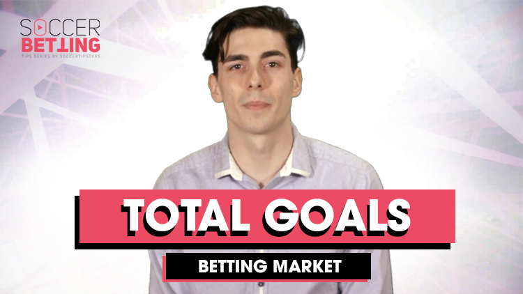 Soccer Betting Tips | Total Goals Betting Market