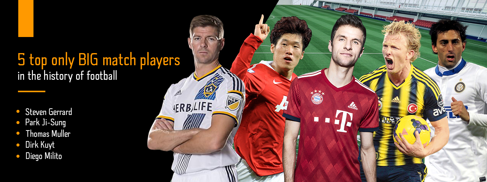 Five Top BIG Match Players In The History of Football